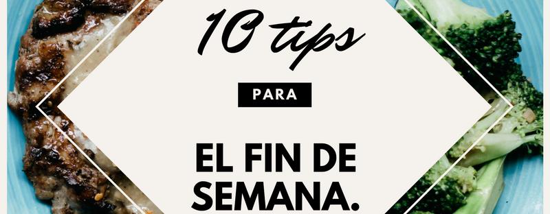 10 tips para el fin de semana
