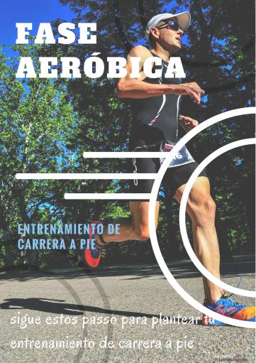 entrenamiento carrera a pie_fase aeróbica.png